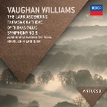 Vaughan Williams: Fantasia on Greensleeves, Fantasia on a Theme by Thomas Tallis, The Lark Ascending , etc