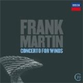 Martin: Ballades, Concerto for 7 Wind Instruments, Percussion & Strings