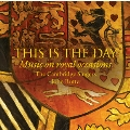 This is the Day - Music on Royal Occasions