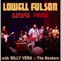 Lowell Fulson Live 1983: With Billy Vera & The Beaters