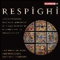 レスピーギ: 管弦楽作品集