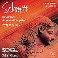 フローラン・シュミット: 交響曲第2番、《アントニーとクレオパトラ》より 組曲第1番、第2番