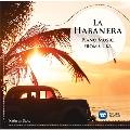 Lecuona: La Habanera - Piano Music from Cuba