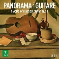 Panorama de la Guitare - A World of Classical Guitar Music