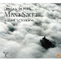 Schumann: Missa Sacra Op.147, Vier Doppelchorige Gesange Op.141