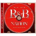 R&B NATION vol.2<ULTRA CLUB MIX> Mixed By DJ NAKKA & SHUZO