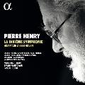 ピエール・アンリ: 第10交響曲~ベートーヴェンを讃えて