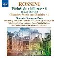 Rossini: Complete Piano Music Vol.8, Chamber Music & Rarities Vol.1