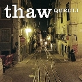 thaw<RECORD STORE DAY対象商品/限定盤/カラーヴァイナル>