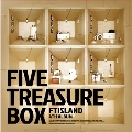 Five Treasure Box : FTIsland Vol.4 [CD+DVD]<限定盤>