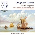 Z.Slowik: Works for Piano