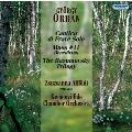 G.Orban: Cantico di Frate Sole, Mass No.11 Benedictus, Razumovsky Trilogy