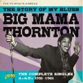Story of My Blues: The Complete Singles As & Bs 1951-1961