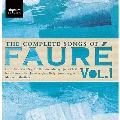 The Complete Songs of Faure Vol.1