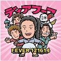 Fever 121614, Live in Japan