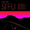 STFU II