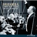 Bruckner: Symphony No.6 (Haas Edition)