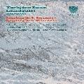 ルンドクヴィスト: 交響曲第8番&第5番
