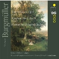 N.Burgmueller: Piano Concerto Op.1, Overture Op.5, Symphony No.2