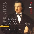 ブラームス: ピアノ作品集 Vol.1