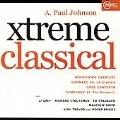 "XTREME CLASSICAL -A. PAUL JOHNSON:MOFRO ""N"" MO OVERTURE/SERENADE NO.4/ETC:K. TREVOR(cond)/SLOVAK RADIO ORCHESTRA/ETC"