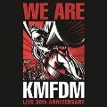 We Are KMFDM: Live 30th Anniversary