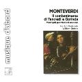 MONTEVERDI :MADRIGALI GUERRIERI & AMOROSI  -IL COMBATTIMENTO DI TANCREDI E CLORINDA:W.CHRISTIE(cond)/LES ARTS FLORISSANTS