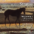 R.Strauss: Piano Quartet Op.13, Cello Sonata Op.6, Capriccio - Introduction for String Sextet