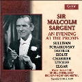 Malcolm Sargent - An Evening at the Proms