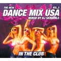 The New Dance Mix USA: In The Club Vol.3