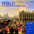 Vivaldi: The French Connection Vol.2 - Concertos for Flute, Oboe, Violin, Bassoon & Strings
