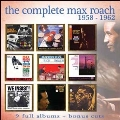 The Complete Max Roach: 1958-1962