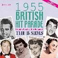 1955 British Hit Parade - The B Sides Part 1