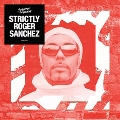 Strictly Roger Sanchez