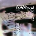 ヴァレンチナ・カメニーコヴァー - ピアノ協奏曲 & ピアノ曲