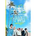TEENTOP HOLIDAY IN HAWAII