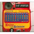 8-Bit Operators: Enjoy the Science!