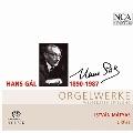 ハンス・ガル: オルガンと弦楽のための小協奏曲、トッカータ、2つの宗教的な歌、他