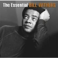 The Essential Bill Withers