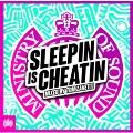 Sleepin Is Cheatin