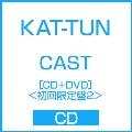 CAST [CD+DVD]<初回限定盤2>