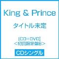 タイトル未定 [CD+DVD]<初回限定盤B>