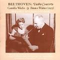 The Art Of Camilla Wicks: Beethoven: Violin Concerto; Bloch: Baal Shem; Sibelius: Violin Concerto-3 Movement; Tchaikovsky: Violin Concerto-1 Movement / C.Wicks, B.Walter, NYP, J.Barnett, L.A. Standard SO, A.Fiedler, San Francisco SO