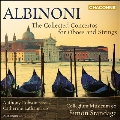 Albinoni: The Collected Concertos for Oboes & Strings