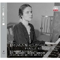 Tatiana Nikolayeva - Prague Recordings