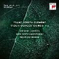 フランツ・クレメント: ヴァイオリン協奏曲第1番&第2番【ベートーヴェンの世界[1]】