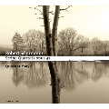 Schumann: String Quartets Op.21 No.1-No.3