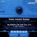 ヘンツェ: ラジオ・オペラ《田舎医者》、《この世の終わり》