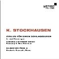 K.Stockhausen: Zyklus fur Einen Schlagzeuger, Klavierstuck X