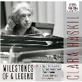 Clara Haskil - Milestones of a Legend